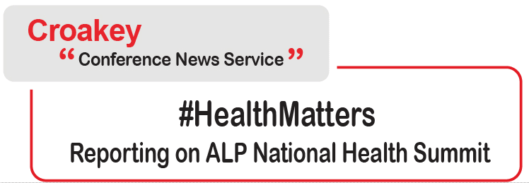 What will inform Labor's future health policies? Join us at the summit….