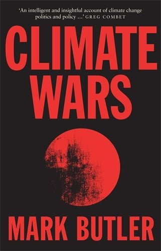 Review of Mark Butler's Climate Wars book: time to broker a true peace