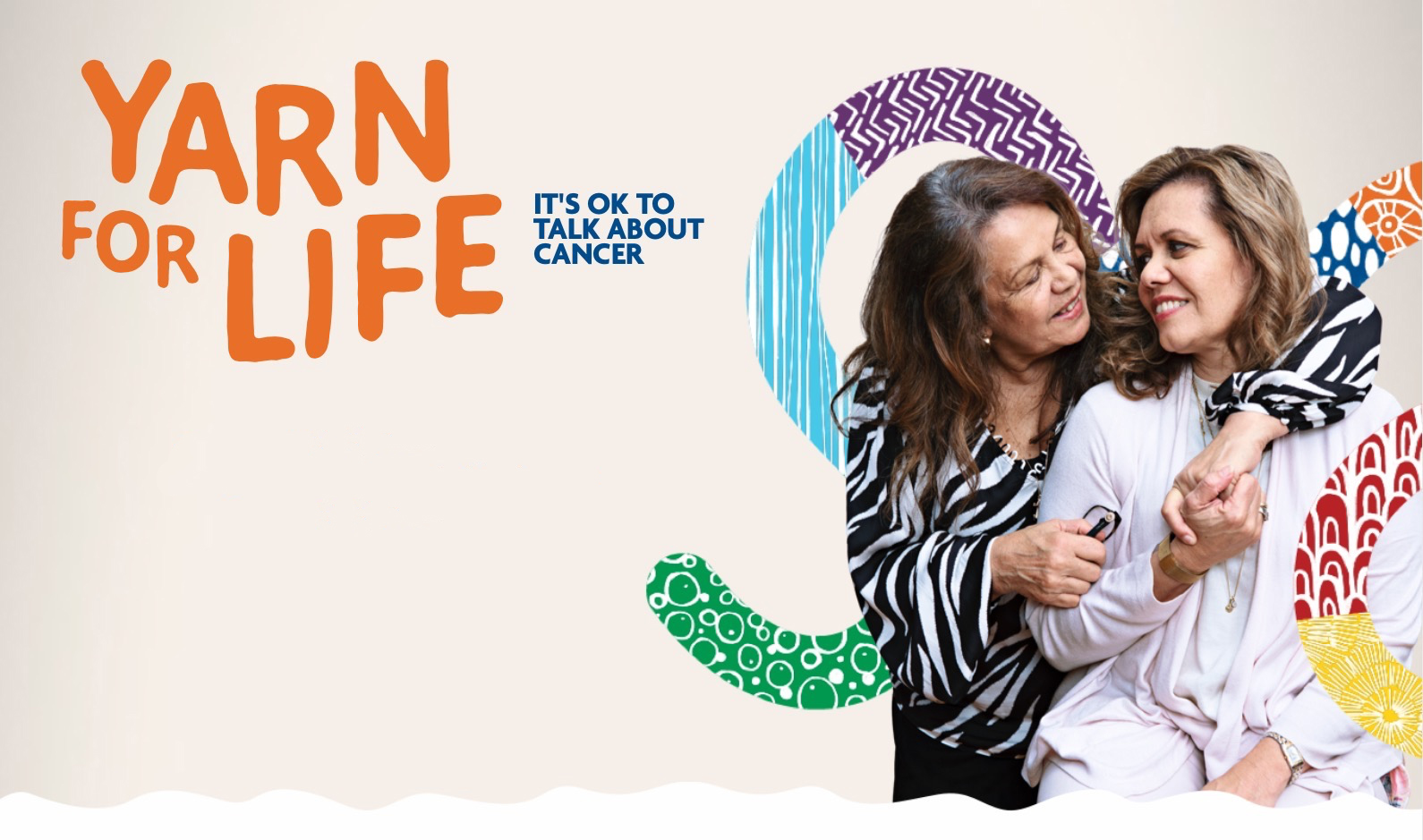 Yarn for Life - thefirst national cancer awareness campaign developed for and by Aboriginal and Torres Strait Islander people