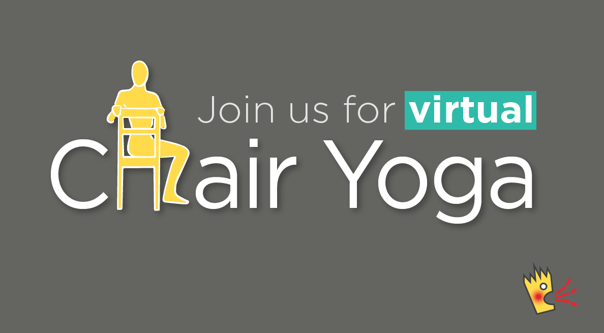 Sit down for your health! And join us, online, for some chair yoga