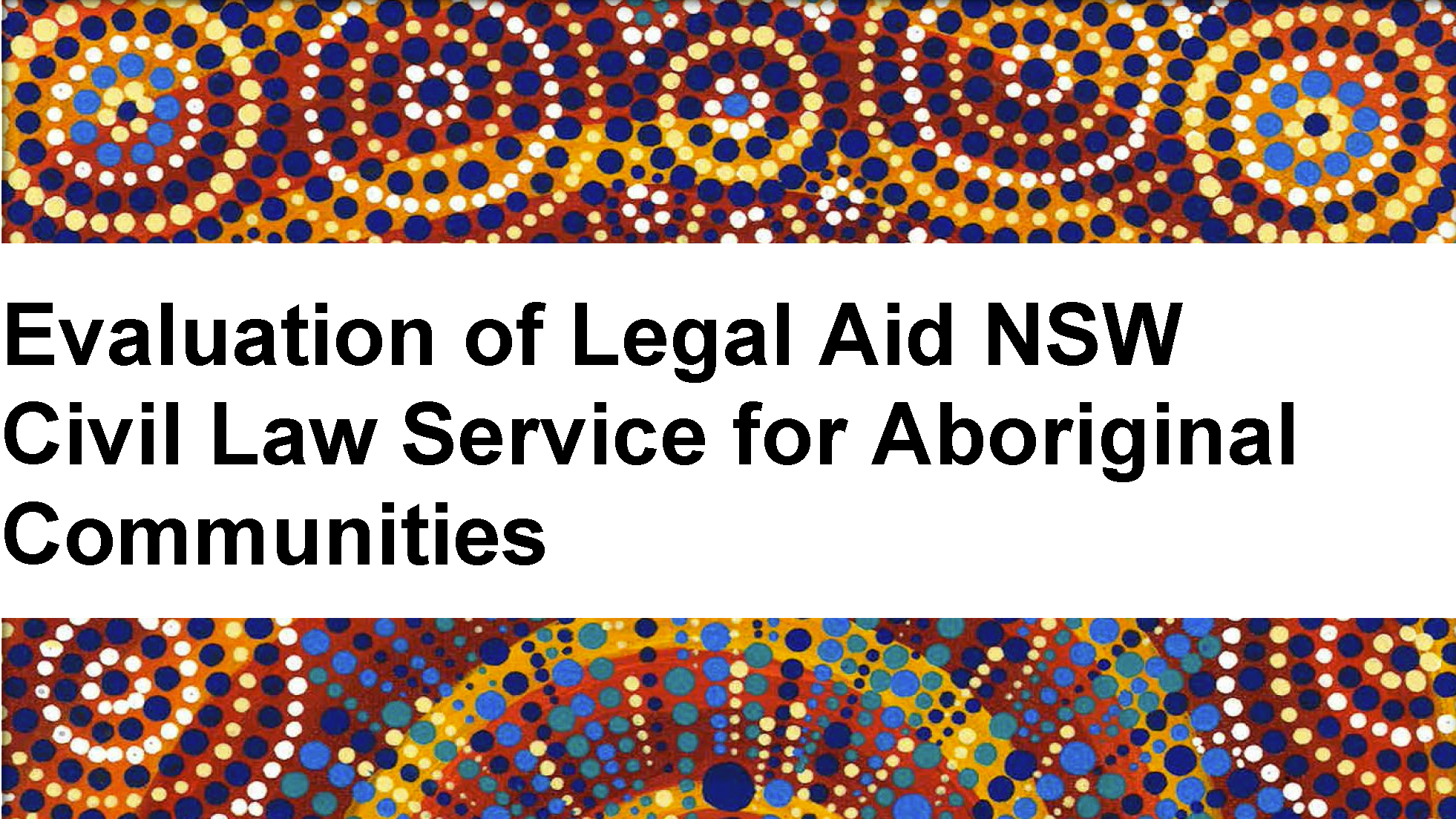 Evaluating a warm and compassionate legal service for Aboriginal communities